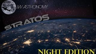 Stratos at Night: Preparing my Space Capsule