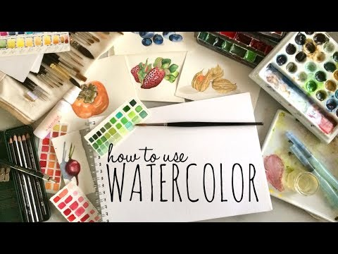 How to use Watercolor for Beginners