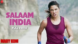 Salaam India Full Video  Mary Kom  Priyanka Chopra  Shashi Suman  Patriotic Song  Hd