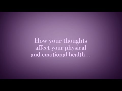 How Your Thoughts Affect Your Health