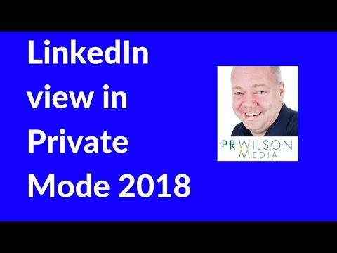 Linkedin view in private mode 2018