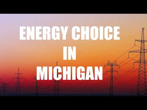 Energy Choice in Michigan