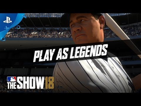 MLB The Show 18 - For a Fan Like You: Play As Legends   PS4