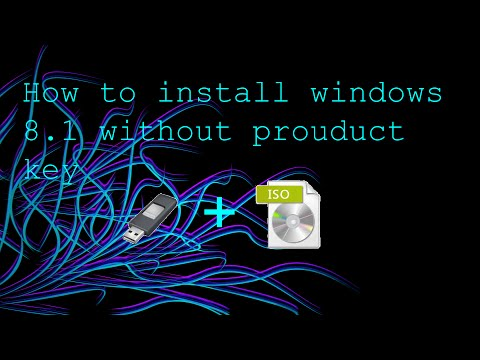 How to Install Windows 8.1 Without Prouduct Key | Still Working *September 2017*