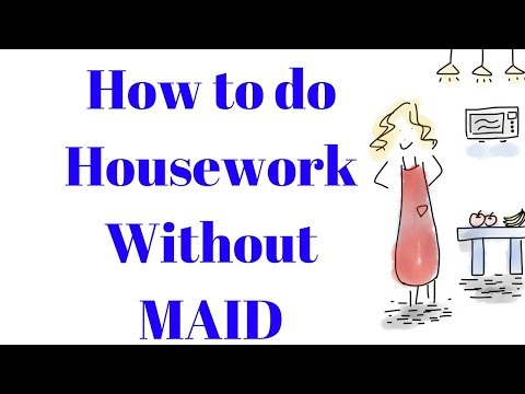 How to Manage Housework without Maid | How to Get Housework Done Quickly