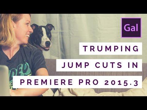 Trumping the Jump Cuts #TrumpCut in Adobe Premiere Pro CC by #PremiereGal