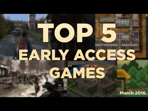 Top 5 Early Access Games 2016