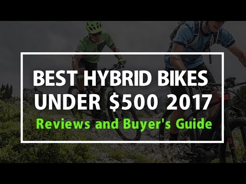 Best Hybrid Bikes Under $500 in 2018 - Reviews and Buyer's Guide
