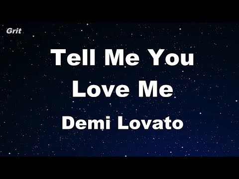 Tell Me You Love Me - Demi Lovato Karaoke 【No Guide Melody】 Instrumental