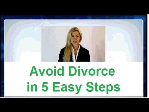 Avoid divorce -► Save Your Marriage with 5 Easy Steps