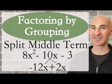 Factor by Grouping (Split Middle Term)