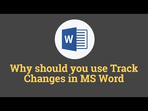 Why should you use Track Changes in MS Word | Microsoft Word Tutorials
