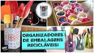 Organize A Casa Com Embalagens ReciclÁveis! | Organize Sem Frescuras!