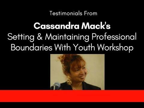 Testimonials: Cassandra Mack's Workshop For Youth Service Providers On Setting Boundaries