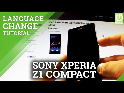 Change Language in SONY Xperia Z1 Compact D5503 - Video Tutorial