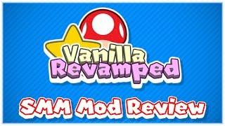 Vanilla Revamped Early 2018 Progress Update (Super Mario