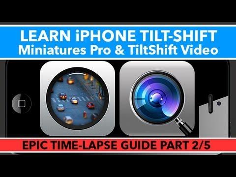 Miniatures Pro and Tiltshift Video Tutorial - iPhone Tilt-Shift - Epic Time-Lapse Guide 2/5