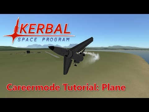 KSP Career Tutorial 1: Plane