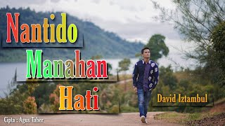 David Iztambul - Nan Tido Manahan Hati