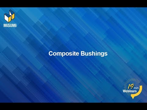 Selecting Composite Bushings