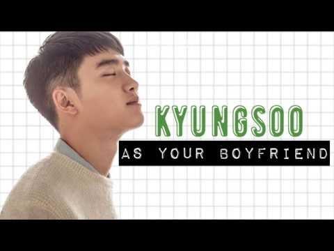 [Imagine]Kyungsoo as your boyfriend.