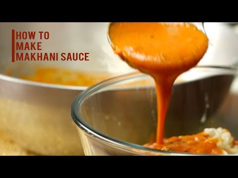 How to Make Makhani Sauce   Makhani Gravy   Restaurant Style