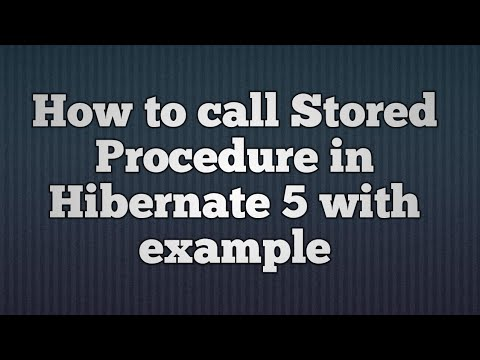 Calling Stored Procedure in Hibernate 5 | How will you call a stored procedure in Hibernate?