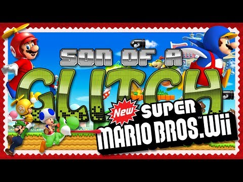 New Super Mario Bros. Wii Glitches - Son of a Glitch - Episode 74