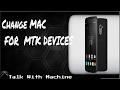 Change MAC  in Android (mediatek processor)