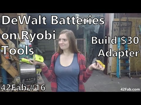 How to use DeWalt Batteries on Ryobi Tools for $30 | Building a DeWalt to Ryobi Adapter - 42Fab #16