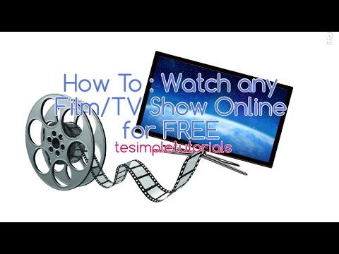 How To : Watch any Film/TV Show Online for FREE