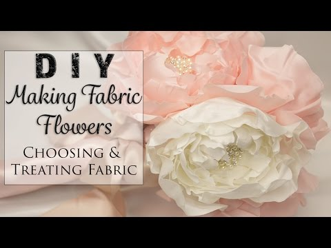 Flower Making Basics Part 1-  Choosing and Treating the Fabric