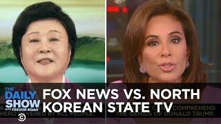 Fox News vs. North Korean State TV | The Daily Show
