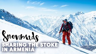Snowmads: Sharing the Stoke in Armenia  | Episode 3