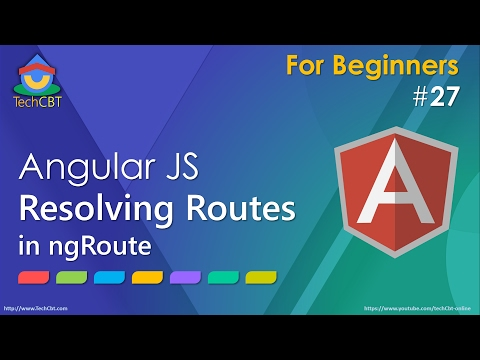AngularJS 'Resolve' in Routing - Resolving Routes in ngRoute