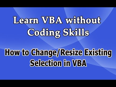 How to resize/Change Existing Selection in VBA