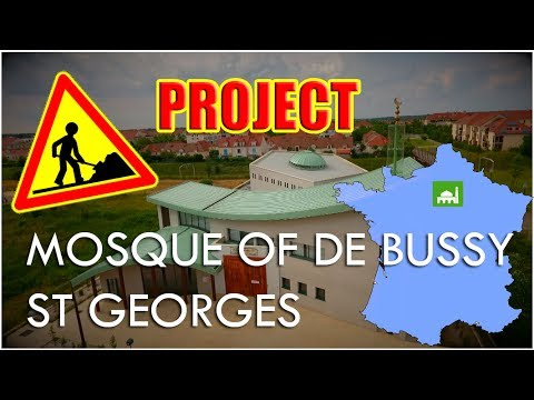 Mosque of Bussy St Georges   France