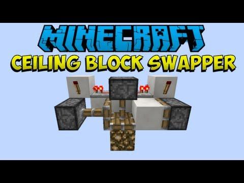 [1.6.2]Minecraft Basic Redstone: Ceiling Block Swapper