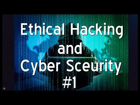 Ethical hacking and cyber security  -#1(Introduction)