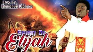 Rev. Fr. Emmanuel Obimma(EBUBE MUONSO) - Spirit Of Elijah - Nigerian Gospel Music