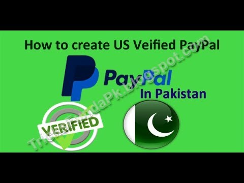 How to create and verify US PayPal  free account in Pakistan