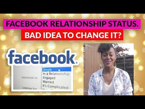 Facebook Relationship Status: When It's A Bad Idea To Change It.