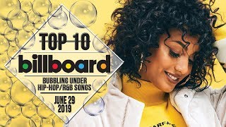 Top 10 • US Bubbling Under Hip-Hop/R&B Songs • June 29, 2019 | Billboard-Charts