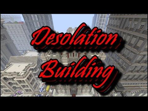 Desolation Building