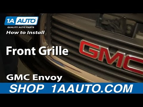 How To Install Replace Front Grill 2002-09 GMC Envoy, Envoy XL XUV