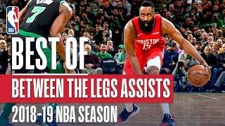 NBA's Best Between The Legs Assists   2018-19 NBA Season   #NBAAssistWeek