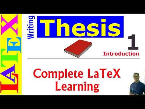 A Complete Thesis Writing in LaTeX (Latex Tutorial, Episode-32)