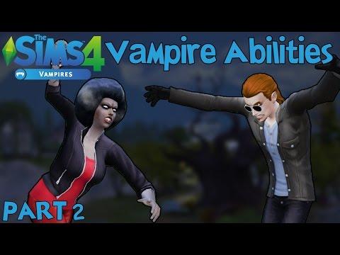 The Sims 4 Vampires: Vampire Abilities PART 2 (General Features)
