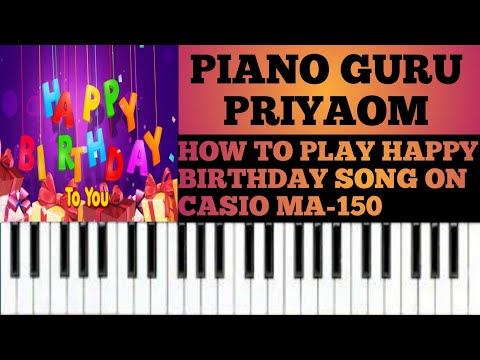 How to learn happy birthday song in Casio MA-150