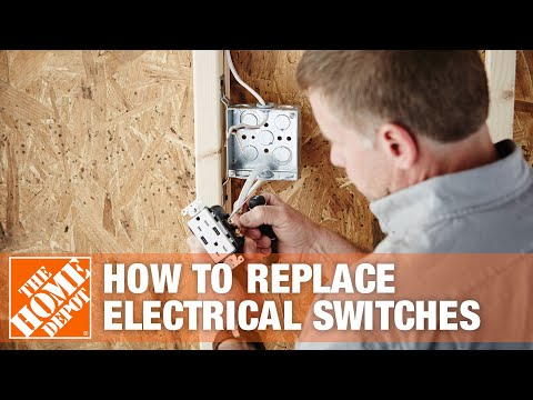 How To Replace Electrical Switches - The Home Depot